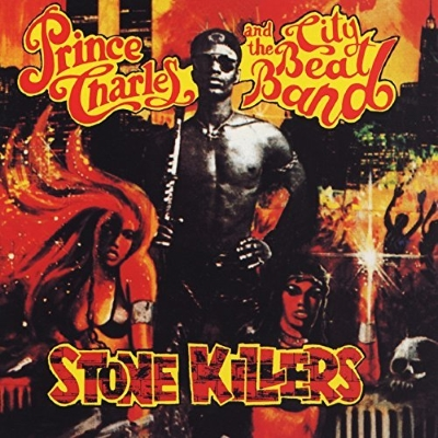 Prince Charles & The City Beat Band - Stone Killers