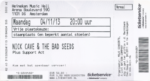Nick Cave & The Bad Seeds 04-11-2013 concertkaartje (apoplife.nl)