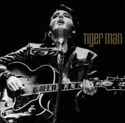 Tiger man Elvis Presley