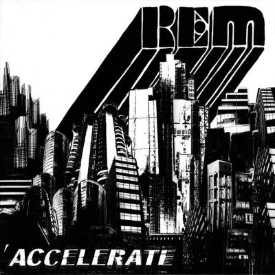 R.E.M. - Accelerate (discogs.com)