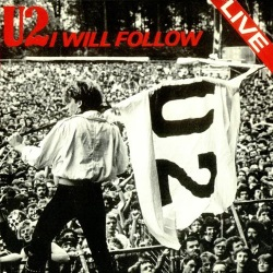 U2 - I Will Follow (single) (eil.com)