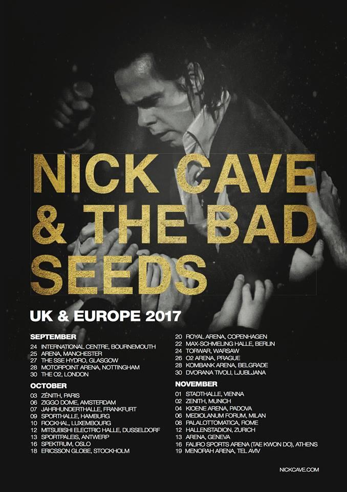 Nick Cave European Tour 2017 (nickcave.com)