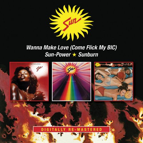 Sun - Wanna make Love / Sun-Power / Sunburn (bgo-records.com)