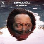 Thundercat - Drunk (pitchfork.com)