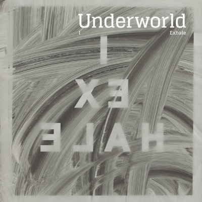 Underworld - I Exhale (discogs.com)