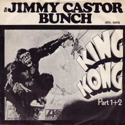 The Jimmy Castor Bunch - King Kong (45cat.com)