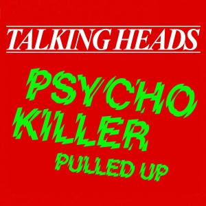 Talking Heads - Psycho Killer (single) (ultratop.be)