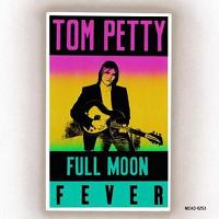 Tom Petty - Full Moon Fever (tompetty.com)