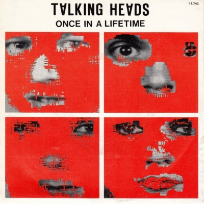Talking Heads - Once In A Lifetime (single) (45cat.com)