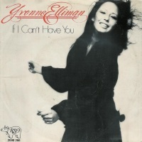 Yvonne Elliman - If I Can't Have You (single) (45cat.com)