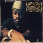 Anthony Hamilton - Comin' From Where I'm From (tidal.com)