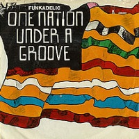 Funkadelic - One Nation Under A Groove (single) (discogs.com)