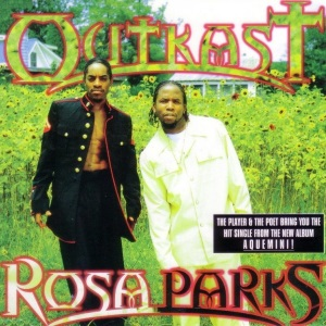 Outkast - Rosa Parks (single) (hiphopdx.com)