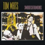 Tom Waits - Swordfishtrombones (newburycomics.com)