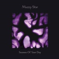 Mazzy Star - Seaons Of Your Day (pitchfork.com)