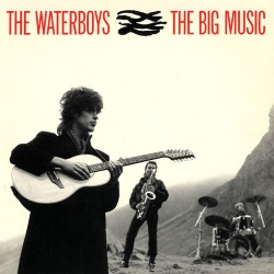 The Waterboys - The Big Music (single) (eil.com)