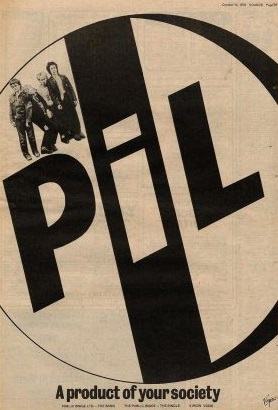 Public Image Ltd - First Issue - Reclame (fodderstompf.com)