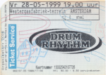 Drum Rhythm 05/28/1999 concert ticket (apoplife.nl)