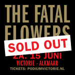 Fatal Flowers - Reunion Tour - Alkmaar 06/15/2019 concert ticket (apoplife.nl)