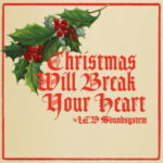 LCD Soundsystem - Christmas Will Break Your Heart (2015) (genius.com)