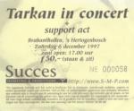 Tarkan 06-12-1997 concertkaartje (apoplife.nl)
