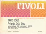 Danko Jones 29-10-2003 concertkaartje (apoplife.nl)