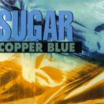 Sugar - Copper Blue (pitchfork.com)