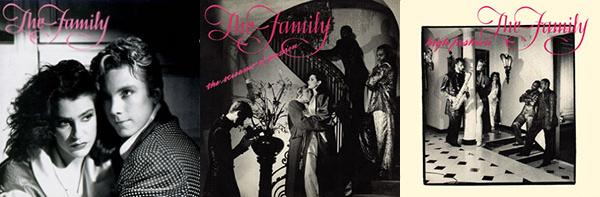 The Family: The Family (album, 1985), The Screams Of Passion & High Fashion (singles, 1985)