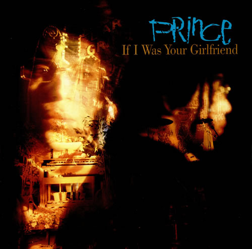 If I Was Your Girlfriend (single), 1987