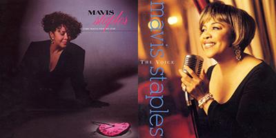 Mavis Staples: Time Waits For No One & The Voice (albums, 1989 & 1993)