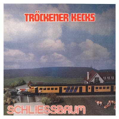 Tröckener Kecks - Schliessbaum (source unknown)