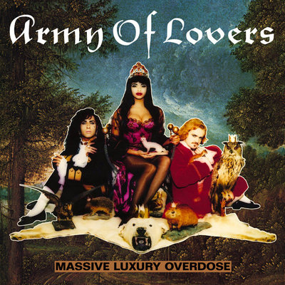 Army Of Lovers - Massive Luxury Overdose (discogs.com)