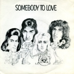 Queen - Somebody To Love single (queenvinyls.com)