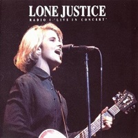 Lone Justice - Radio 1 Live In Concert (amazon.com)