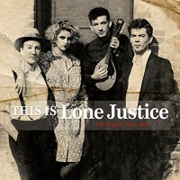 Lone Justice - This Is Lone Justice: The Vaught Tapes, 1983 (amazon.com)