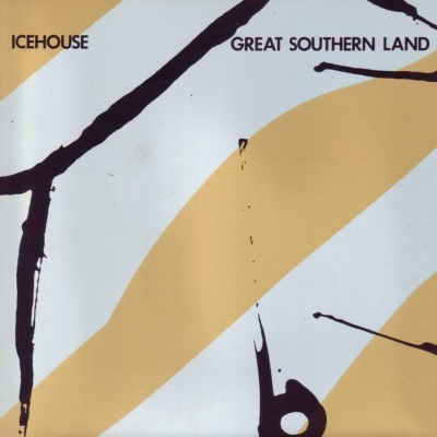 Icehouse - Great Southern Land (single) (45cat.com)