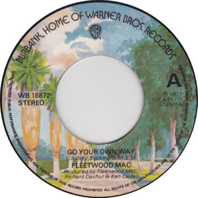 Fleetwood Mac - Go Your Own Way (label) (45cat.com)
