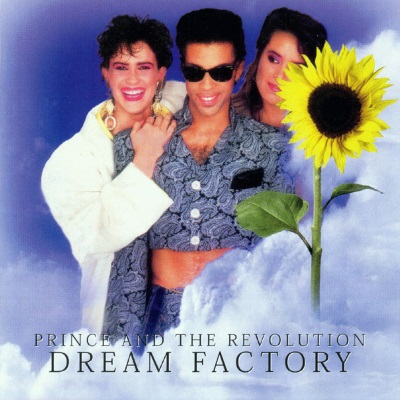 Prince & the Revolution - Dream Factory (bootleg) (princeofftherecord.com)