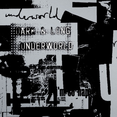 Underworld - Dark & Long (discogs.com)