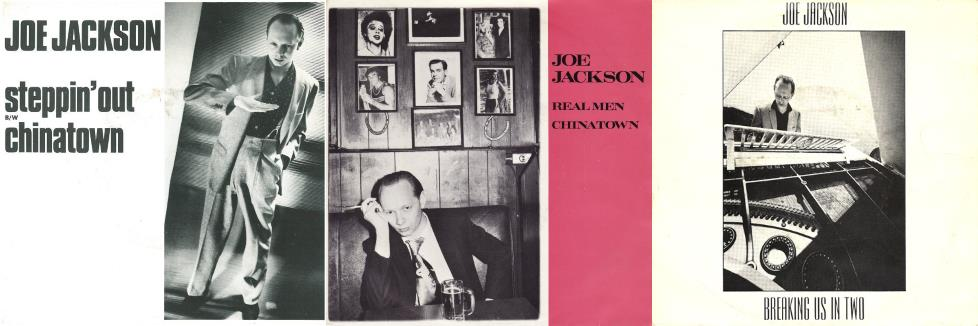 Joe Jackson - Steppin' Out, Real Men & Breaking Us In Two singles (45cat.com/apoplife.nl)