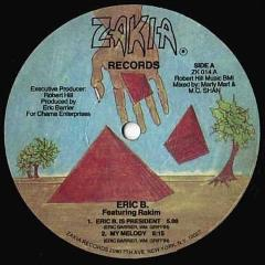 Eric B. Featuring Rakim - Eric B. Is President (electricrelaxation.com)