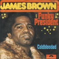 James Brown - Funky President (single) (45cat.com)
