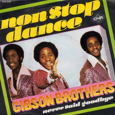 Gibson Brothers - Non Stop Dance (45cat.com)