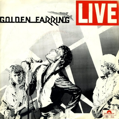Golden Earring - Just Like Vince Taylor (45cat.com)