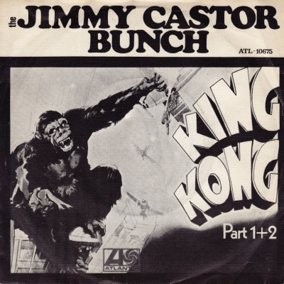 The Jimmy Castor Bunch - King Kong (45cat.com)