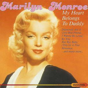 Marilyn Monroe - My Heart Belongs To Daddy (discogs.com)