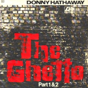 Donny Hathaway - The Ghetto (single) (45cat.com)