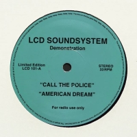 LCD Soundsystem - Call The Police & American Dream (lcdsoundsystem.com)