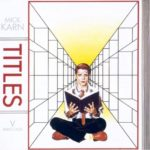 Mick Karn - Titles (junodownload.com)