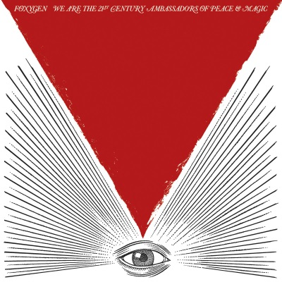 Foxygen - We Are The 21st Century Amassadors Of Peace & Magic (foxygen.bandcamp.com)